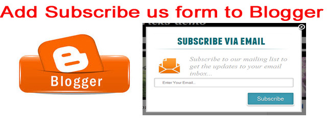 How to add Subscribe us Pop up form in Blogger?