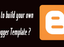 build your own blogger template