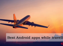 best android apps while travelling