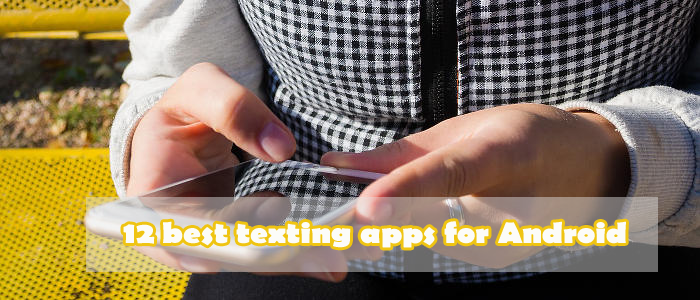 12 best texting apps for Android