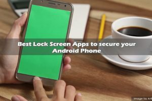 Best Lock Screen Apps to secure your Android Phone