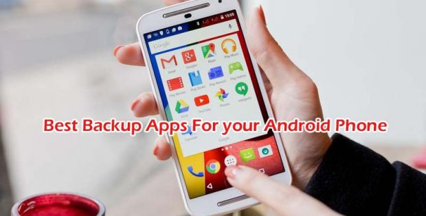 Best Android backup apps for your Phone