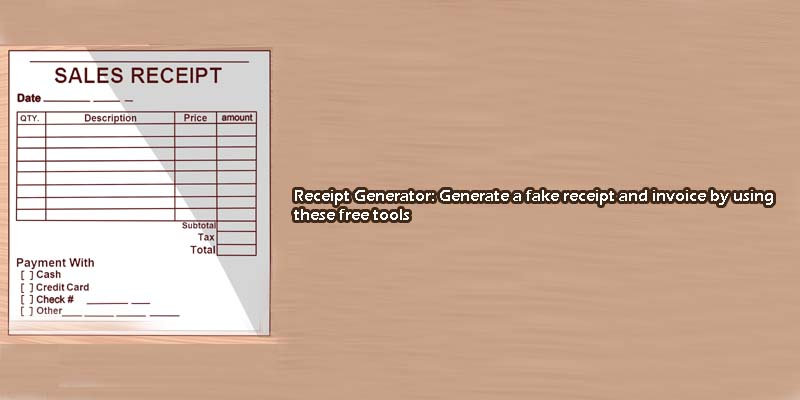 Free Receipt Generator Generate A Fake Receipt Or Invoice - Fake reciept maker